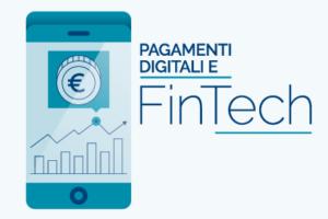 Pagamenti digitali e Fintech